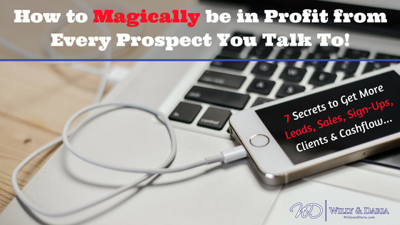 7 Secrets To Get Leads, clients  and Signups