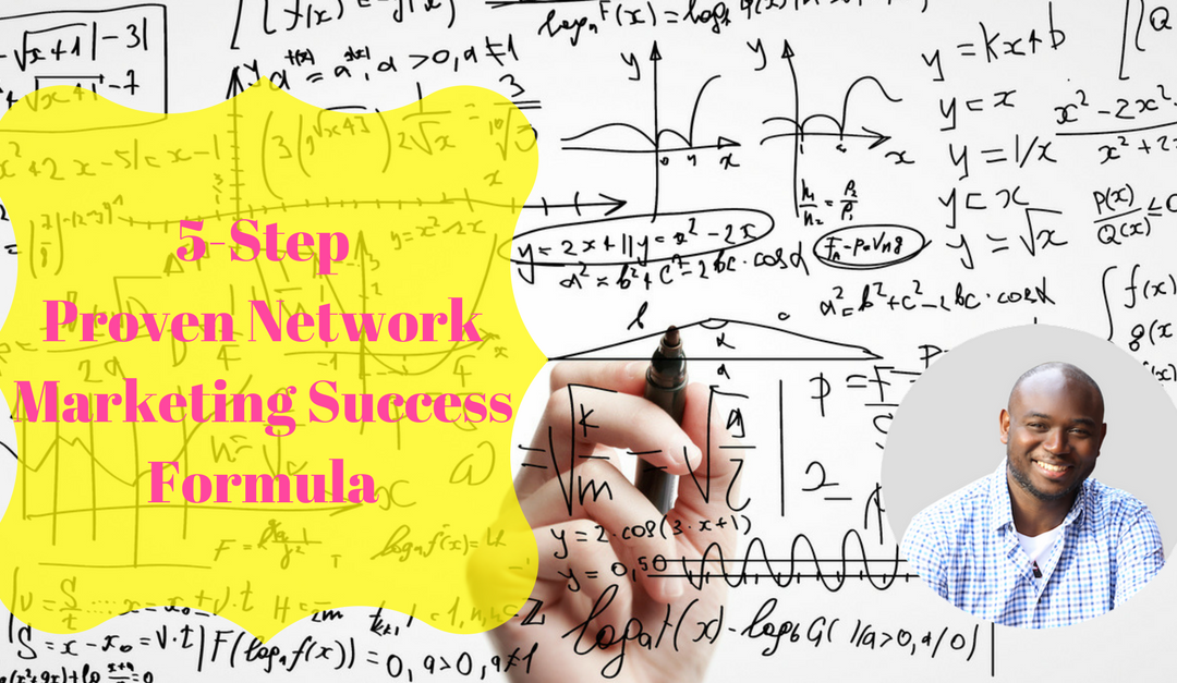 5-Step Proven Network Marketing Success Formula
