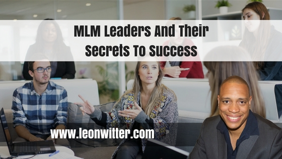 MLM Leaders And Their Secrets To Success