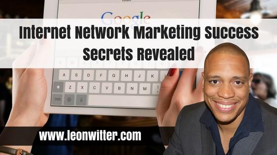 Internet Network Marketing Success Secrets Revealed