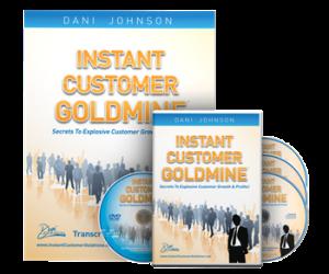 instant customer goldmine