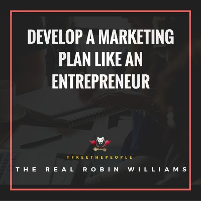 Develop A Marketing Plan Like An Entrepreneur