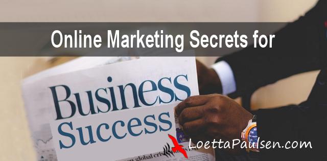 Online Marketing Secrets for Business Success