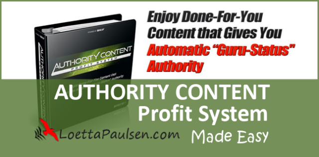 Authority Content Profit System by Loetta Paulsen