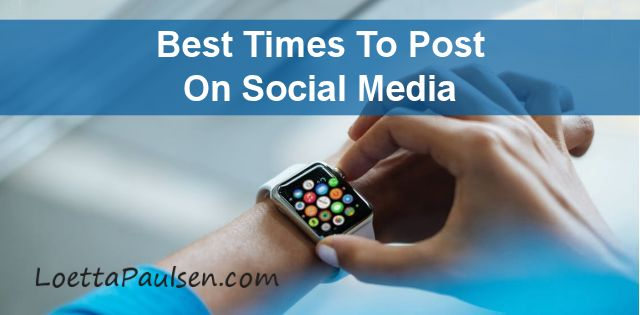 Social Media - Times To Post