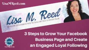 3-steps-to-grow-your-fb-biz-page-and-create-a-loyal-following