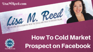How to Cold Market Prospect on Facebook