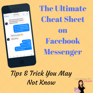 The Ultimate Cheat Sheet on Facebook Messenger 300