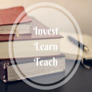 Invest-Learn-Teach