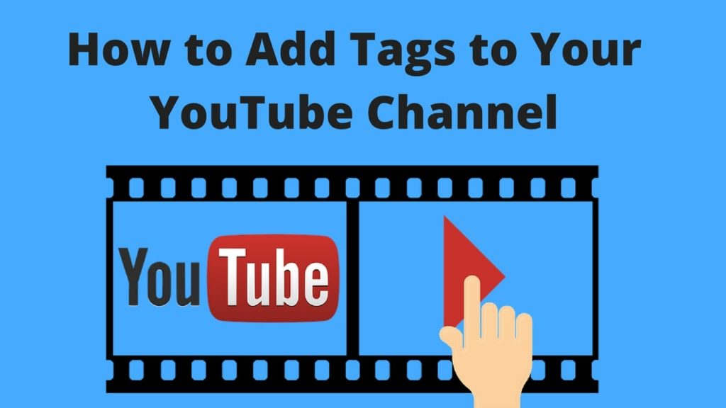 How to Add Tags to Your YouTube Channel