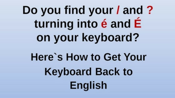 Get Keyboard Back to English Permanently