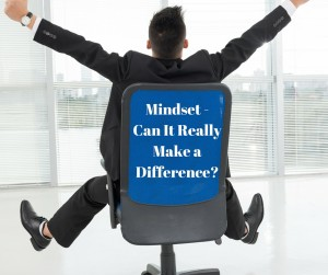 Mindset - Can It Really Make a Difference