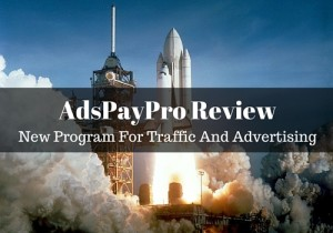 AdsPayPro Review Program For Traffic And Advertising