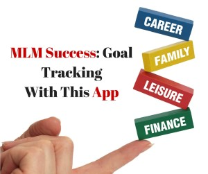 MLM Success: Goal Tracking With This App