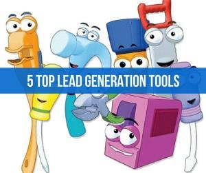 Lead Generation Tools - 5 Top Lead Generation Tools
