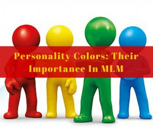 Personality Colors- Their Importance In MLM