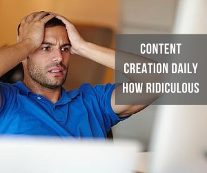 Content Creation Daily - How Ridiculous
