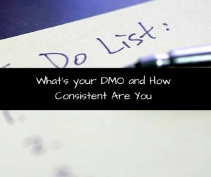 What's your DMO and How Consistent Are You