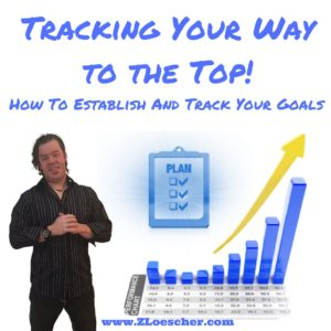 Tracking Your Way to the Top! How To Establish And Track Your Goals