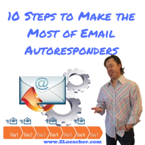 10 Steps to Make the Most of Email Autoresponders