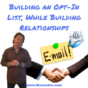 Building an Opt-In List, Building Relationships