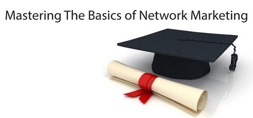 Mastering Basics of Network Marketing