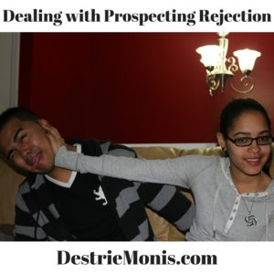 Dealing with Prospecting Rejection