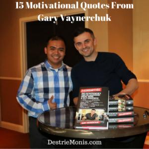 15 Motivational Quotes from Gary Vaynerchuk