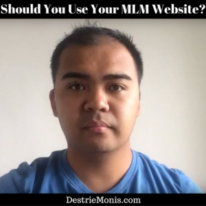 Should You Use Your MLM Website-