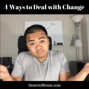 4 Ways to Deal with Change