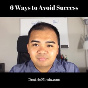 6 Ways to Avoid Success