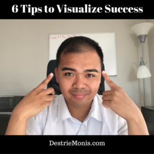 6 Tips to Visualize Success