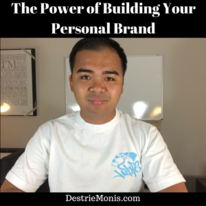The Power of Building Your Personal Brand