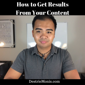 How to Get Results From Your Content