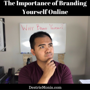 The Importance of Branding Yourself Online (1)