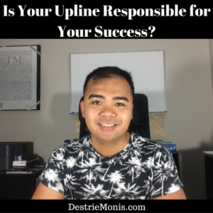 Is Your Upline Responsible for Your Success_