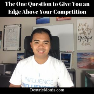 the-one-question-to-give-you-an-edge-above-your-competition