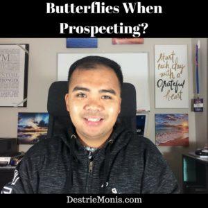 butterflies-when-prospecting
