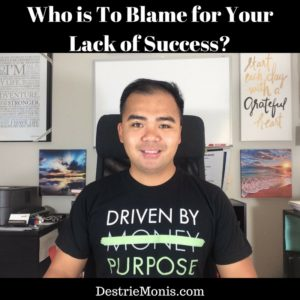 who-is-to-blame-for-your-lack-of-success
