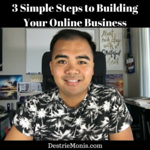 3 Simple Steps to Building Your Online Business
