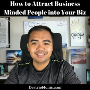 How to Attract Business Minded People into Your Biz