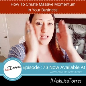 How To Create Massive Momentum In Your Business