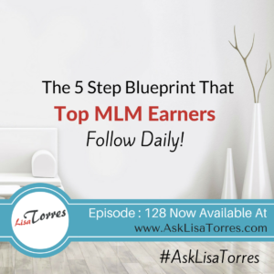Systems blueprints archives lisa torres i reveal the 5 step blueprint that top mlm earners follow daily have you always wondered why top income earners are well at the top and you seem to malvernweather Image collections