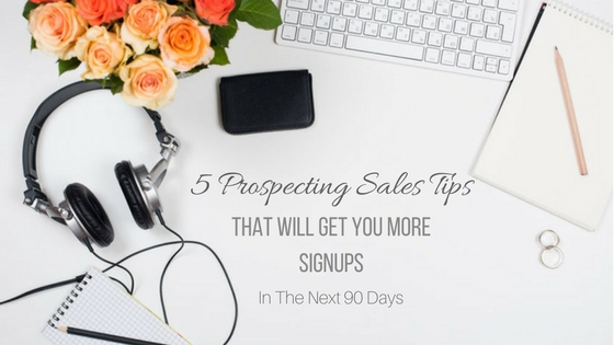 Prospecting Sales Tips