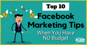 Facebook-Marketing-Tips-When-You-Have-NO-Budget