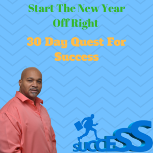 30 Day Quest For Success