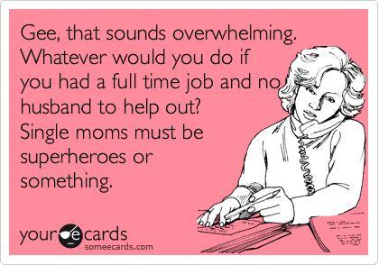 Single Moms Rock!