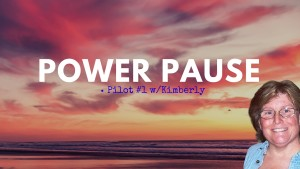 Power Pause is taking time out to look at it from another angle.