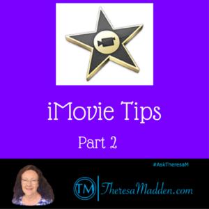iMovie Tips Part 2
