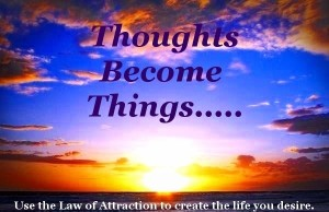 Law of attraction-Thoughts_Become_Things